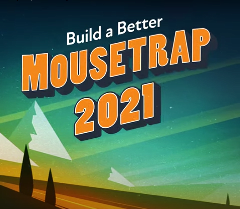 Build a Better Mousetrap is an award given by the Federal Highway Administration. The award is given based on a project or innovations ability to solve local problems with creative solutions that are cost effective and time saving.